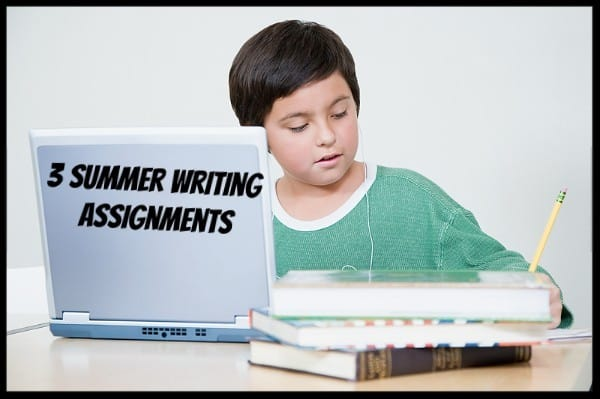 3 Summer Writing Assignments