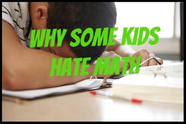 Why Some Kids Hate Math