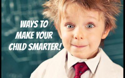 Ways to Make Your Children Smarter