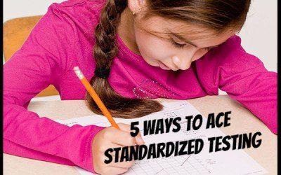 5 Ways to Ace Standardized Testing